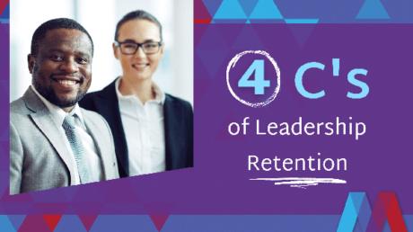 4 C's Of Leadership Retention